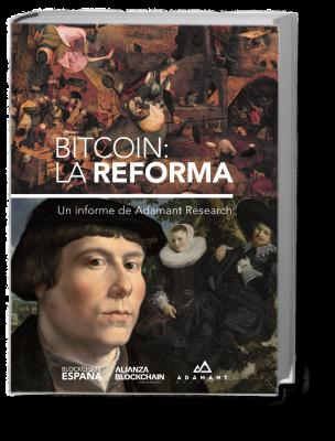 Bitcoin: La Reforma